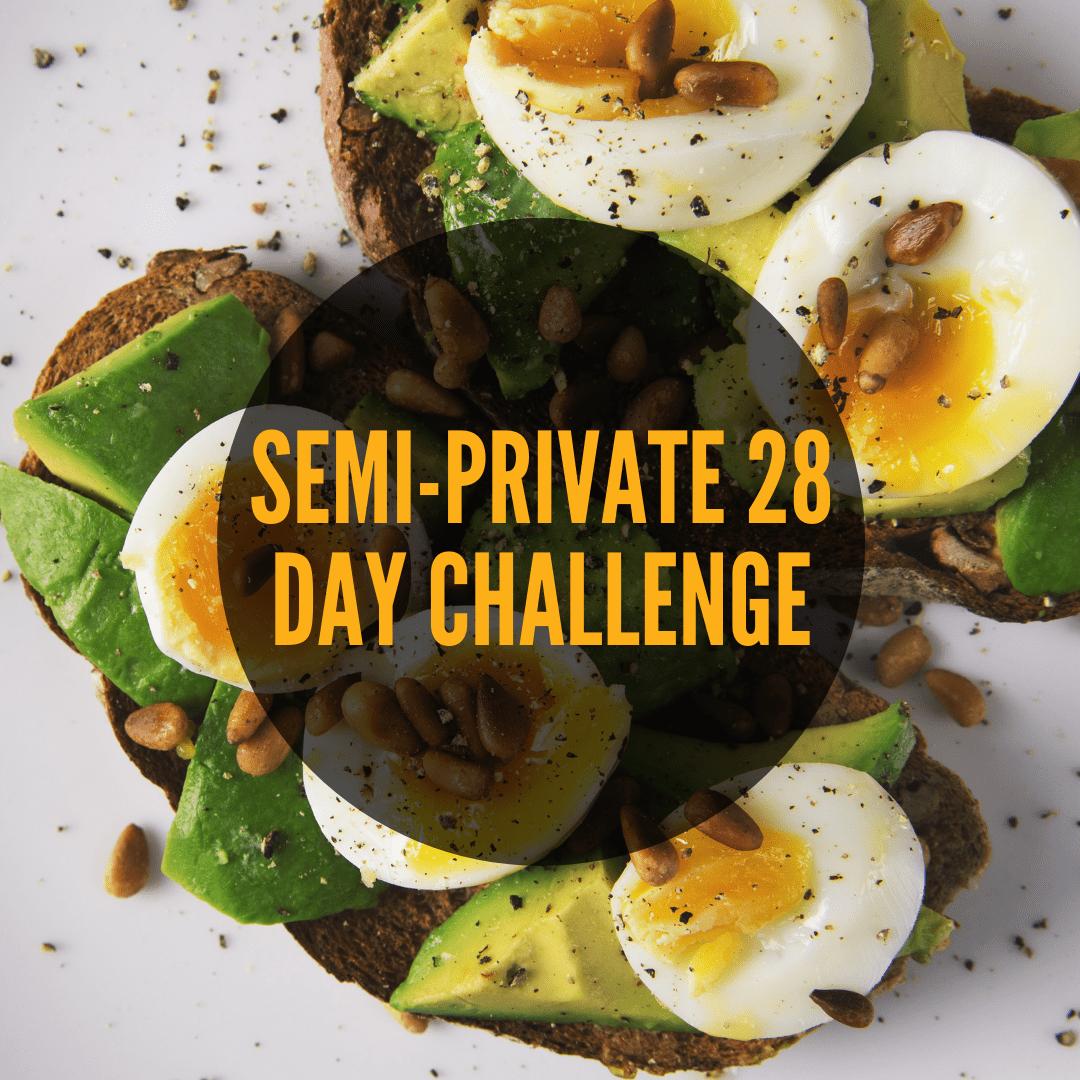 Semi Private 28 Day Challenge